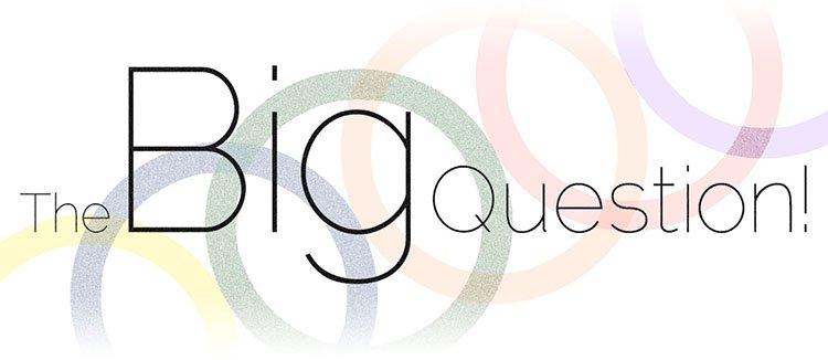 BigQuestion750